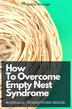 how to overcome empty nest syndrome pinterest 3