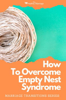 how to overcome empty nest syndrome pinterest 5