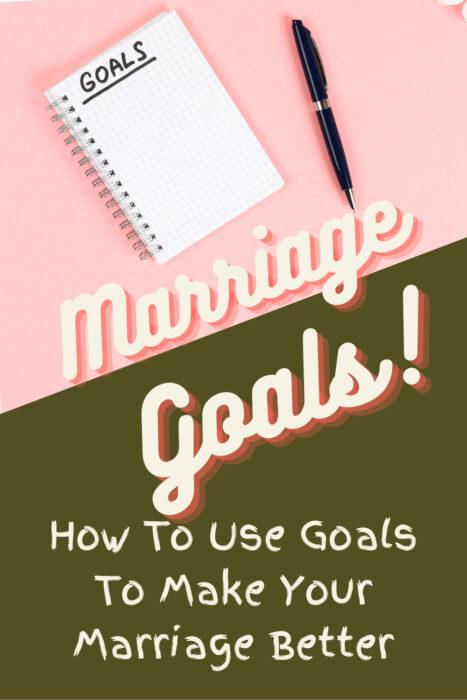 marriage goals