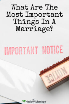 Important notice about what is important in marriage
